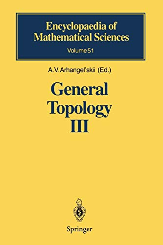 9783642081231: General Topology III: Paracompactness, Function Spaces, Descriptive Theory (Encyclopaedia of Mathematical Sciences)
