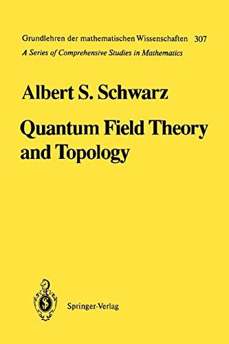 9783642081309: Quantum Field Theory and Topology (Grundlehren der mathematischen Wissenschaften)