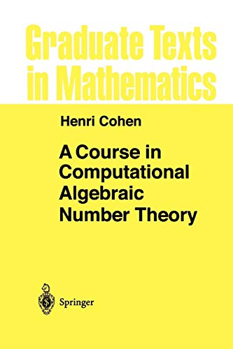 9783642081422: A Course in Computational Algebraic Number Theory (Graduate Texts in Mathematics)