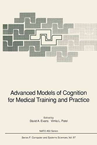 9783642081446: Advanced Models of Cognition for Medical Training and Practice (Nato ASI Subseries F:) (Volume 97)
