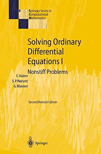 9783642081583: Solving Ordinary Differential Equations I: Nonstiff Problems (Springer Series in Computational Mathematics)