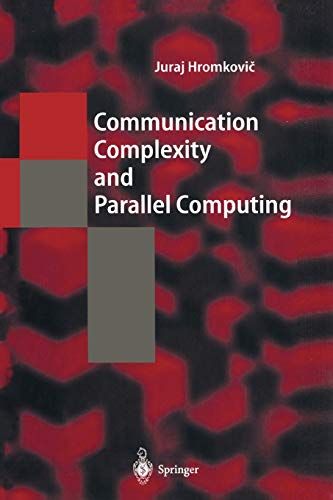 9783642081859: Communication Complexity and Parallel Computing (Texts in Theoretical Computer Science. An EATCS Series)