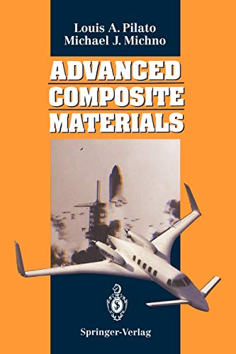 Advanced Composite Materials: Louis A. Pilato