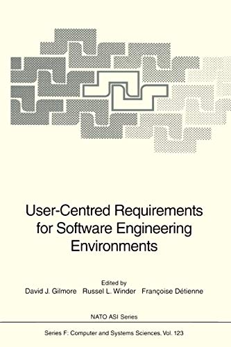 9783642081897: User-Centred Requirements for Software Engineering Environments (Nato ASI Subseries F:)