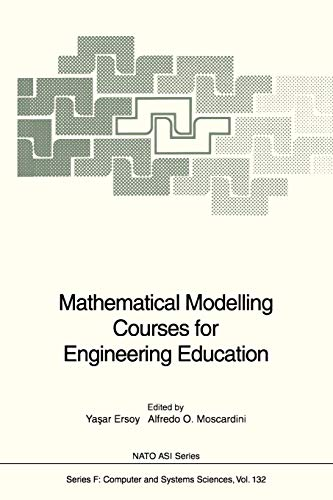 Mathematical Modelling Courses for Engineering Education (Nato ASI Subseries F:): Springer