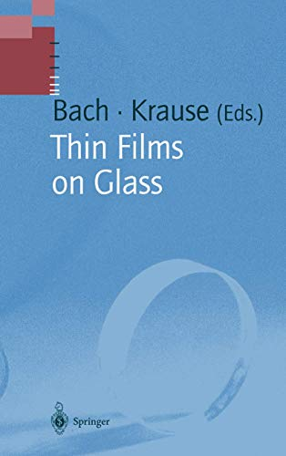 9783642082054: Thin Films on Glass (Schott Series on Glass and Glass Ceramics)
