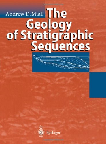 9783642082153: The Geology of Stratigraphic Sequences