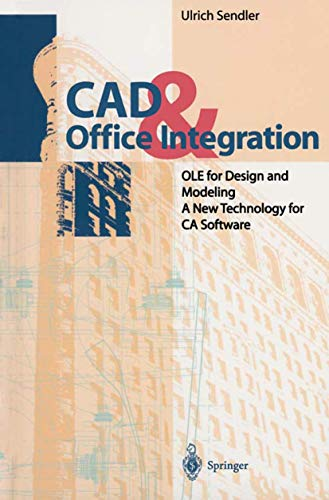 9783642082214: CAD & Office Integration: OLE for Design and Modeling. A New Technology for CA Software