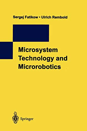 9783642082320: Microsystem Technology and Microrobotics