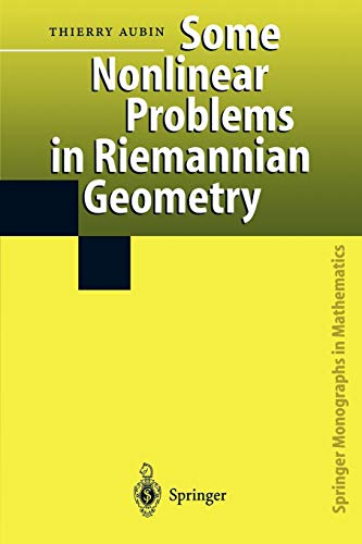9783642082368: Some Nonlinear Problems in Riemannian Geometry (Springer Monographs in Mathematics)
