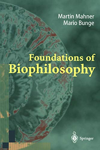 9783642082764: Foundations of Biophilosophy
