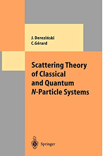 9783642082849: Scattering Theory of Classical and Quantum N-Particle Systems (Theoretical and Mathematical Physics)