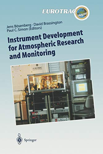 9783642082917: Instrument Development for Atmospheric Research and Monitoring: Lidar Profiling, DOAS and Tunable Diode Laser Spectroscopy (Transport and Chemical ... of Pollutants in the Troposphere) (Volume 8)