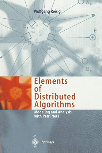 9783642083037: Elements of Distributed Algorithms: Modeling and Analysis with Petri Nets