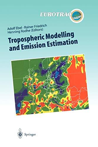 Tropospheric Modelling and Emission Estimation Chemical Transport and Emission Modelling on ...
