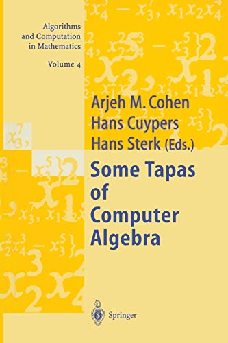 9783642083358: Some Tapas of Computer Algebra (Algorithms and Computation in Mathematics) (Volume 4)