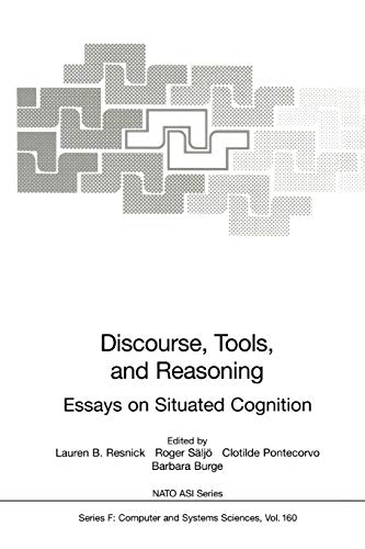 Discourse, Tools and Reasoning Essays on Situated Cognition Nato ASI Subseries F