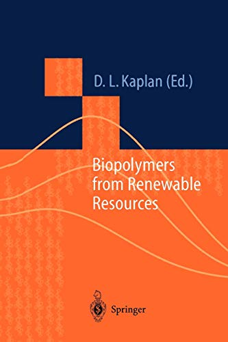 Biopolymers from Renewable Resources Macromolecular Systems - Materials Approach
