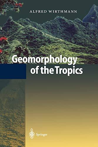 9783642083433: Geomorphology of the Tropics