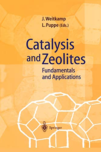 9783642083471: Catalysis and Zeolites: Fundamentals and Applications