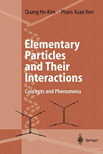 9783642083495: Elementary Particles and Their Interactions: Concepts and Phenomena