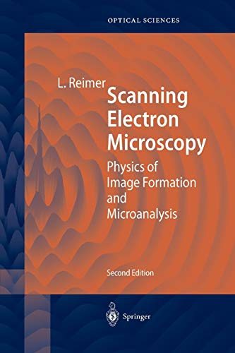 9783642083723: Scanning Electron Microscopy: Physics Of Image Formation And Microanalysis