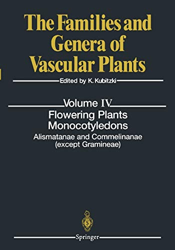 Flowering Plants. Monocotyledons: Alismatanae and Commelinanae (except Gramineae) (The Families and...