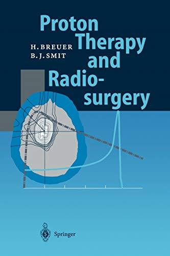9783642083792: Proton Therapy and Radiosurgery