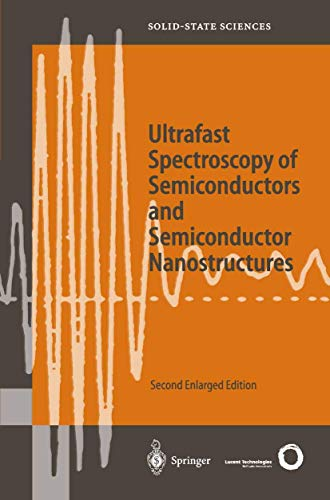 9783642083914: Ultrafast Spectroscopy of Semiconductors and Semiconductor Nanostructures (Springer Series in Solid-State Sciences)