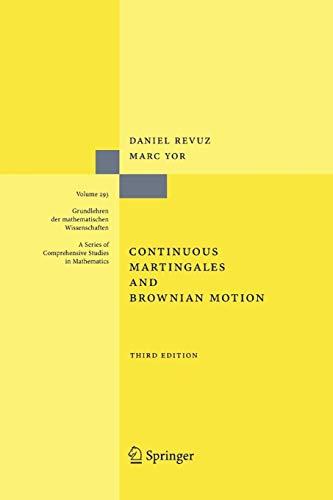 9783642084003: Continuous Martingales and Brownian Motion (Grundlehren der mathematischen Wissenschaften)