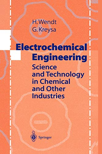 9783642084065: Electrochemical Engineering: Science and Technology in Chemical and Other Industries