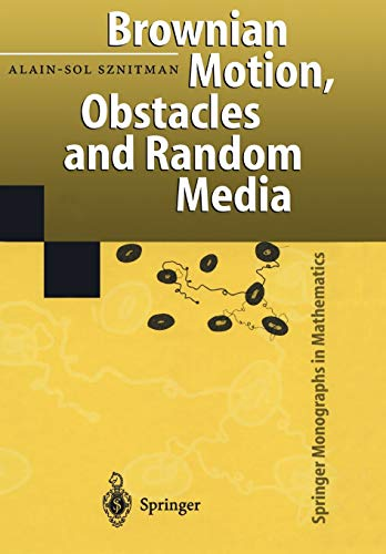 9783642084201: Brownian Motion, Obstacles and Random Media (Springer Monographs in Mathematics)