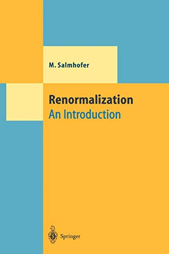 9783642084300: Renormalization: An Introduction (Theoretical and Mathematical Physics)