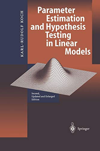 9783642084614: Parameter Estimation and Hypothesis Testing in Linear Models