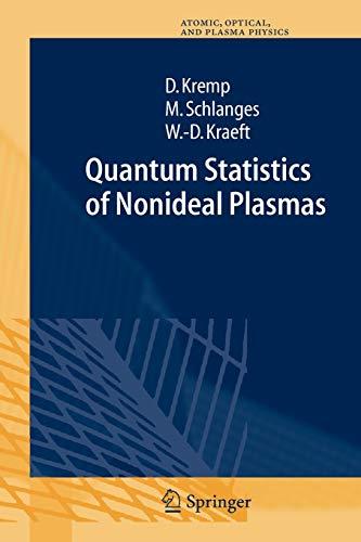 9783642084645: Quantum Statistics of Nonideal Plasmas (Springer Series on Atomic, Optical, and Plasma Physics)