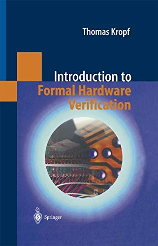 9783642084775: Introduction to Formal Hardware Verification