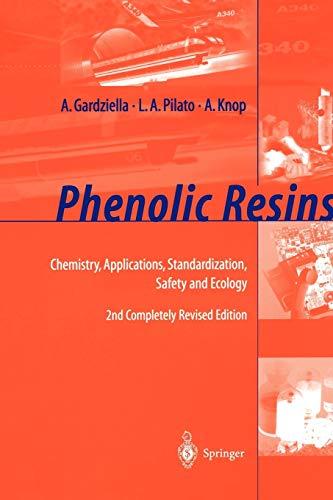 9783642084843: Phenolic Resins: Chemistry, Applications, Standardization, Safety and Ecology