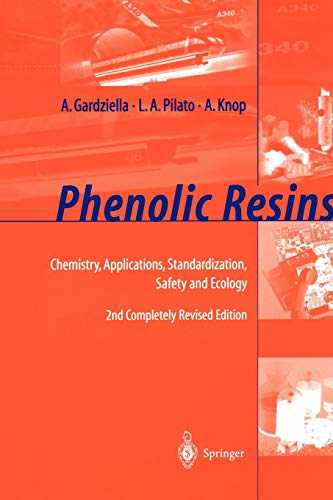 9783642084843: Phenolic Resins: Chemistry, Applications, Standardization, Safety and Ecology