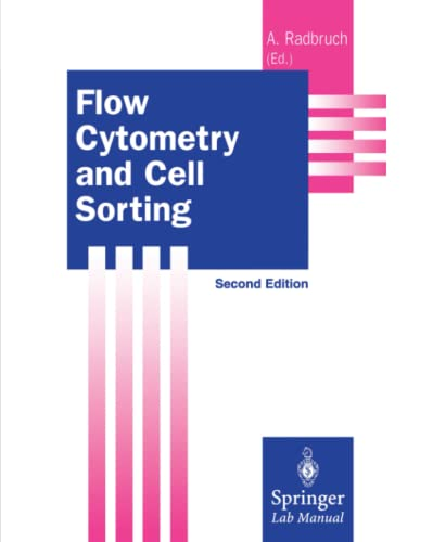 9783642084928: Flow Cytometry and Cell Sorting (Springer Lab Manuals)