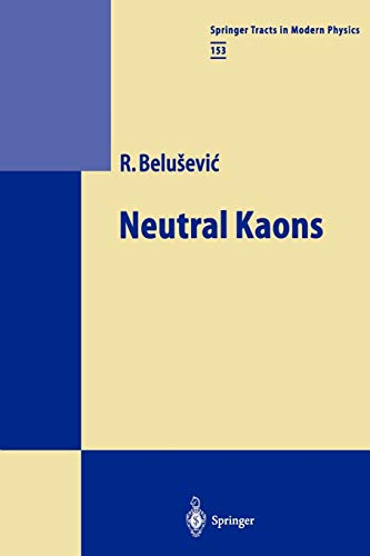 Neutral Kaons: Radoje Belusevic