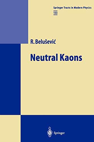 Neutral Kaons: Radoje Belusevic