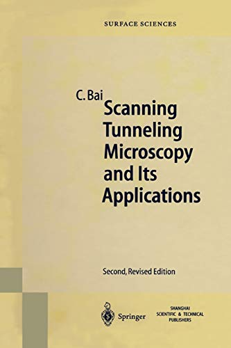 Scanning Tunneling Microscopy and Its Application (Paperback): Chunli Bai