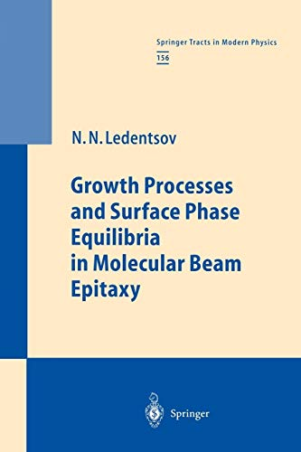 9783642085079: Growth Processes and Surface Phase Equilibria in Molecular Beam Epitaxy (Springer Tracts in Modern Physics)
