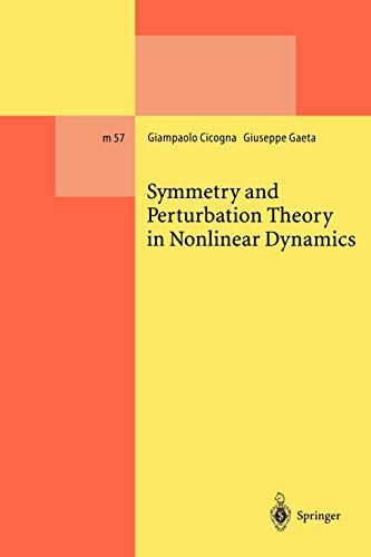 9783642085185: Symmetry and Perturbation Theory in Nonlinear Dynamics (Lecture Notes in Physics Monographs)