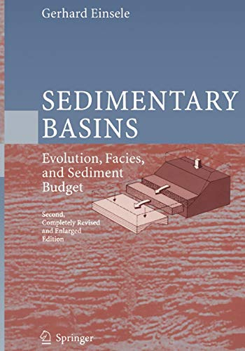 Sedimentary Basins. Evolution, Facies, and Sediment Budget: GERHARD EINSELE