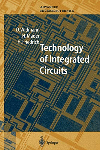 9783642085475: Technology of Integrated Circuits (Springer Series in Advanced Microelectronics)