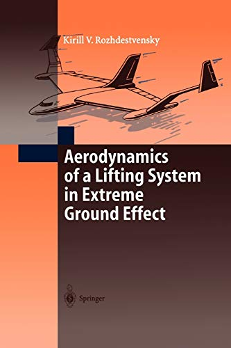 9783642085567: Aerodynamics of a Lifting System in Extreme Ground Effect
