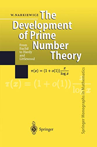 9783642085574: The Development of Prime Number Theory: From Euclid to Hardy and Littlewood (Springer Monographs in Mathematics)