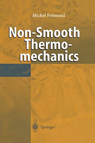 Non-Smooth Thermomechanics: Michel Fremond