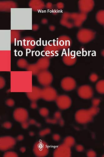 9783642085840: Introduction to Process Algebra (Texts in Theoretical Computer Science. An EATCS Series)